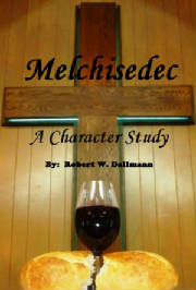 Melchisedec - A Character Study